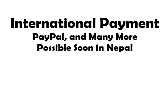 International Payment in Nepal